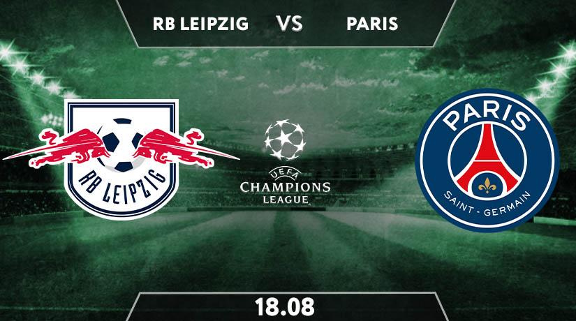 RB Leipzig vs PSG Preview Prediction: UEFA Match on 18.08.2020