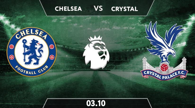 Chelsea vs Crystal Palace Prediction: Premier League Match on 03.10.2020