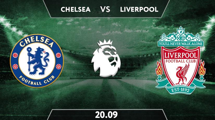 Chelsea vs Liverpool Prediction: Premier League Match on 20.09.2020