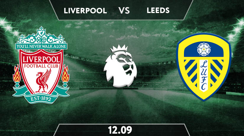 Liverpool vs Leeds United  Preview Prediction: PL Match on 12.09.2020