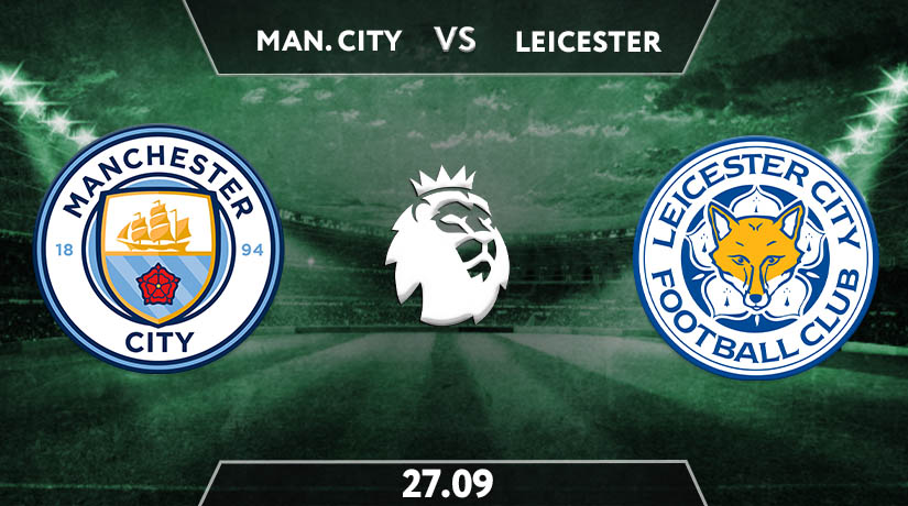 Manchester City vs Leicester City Prediction: Premier League Match on 27.09.2020