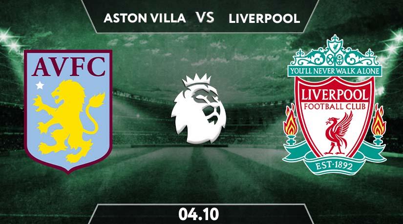 Aston Villa vs Liverpool Prediction: Premier League Match on 04.10.2020