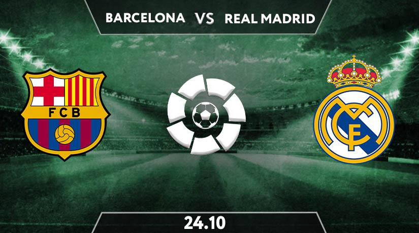 Barcelona vs Real Madrid  Preview Prediction: La Liga Match on 24.10.2020