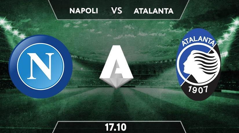 Napoli vs Atalanta Prediction: Serie A Match on 17.10.2020