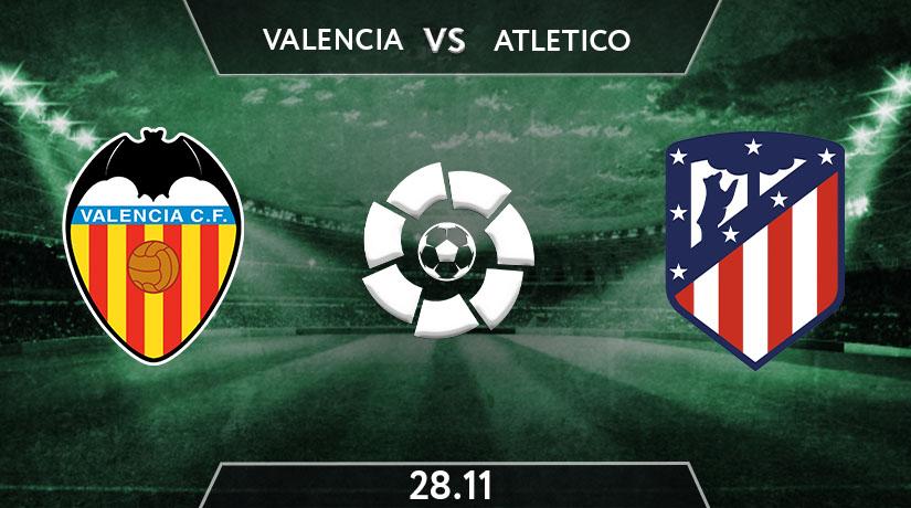 La Liga Match Prediction Between Valencia VS Atletico Madrid