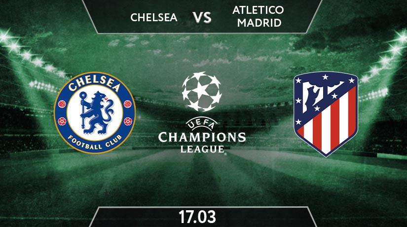 UEFA Champions League Match Prediction Between Chelsea vs Atletico Madrid