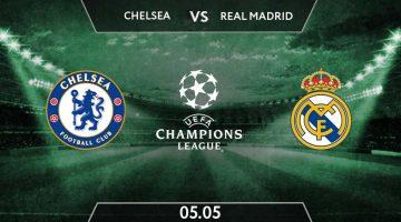 UEFA Champions League Match Prediction Between Chelsea vs Real Madrid